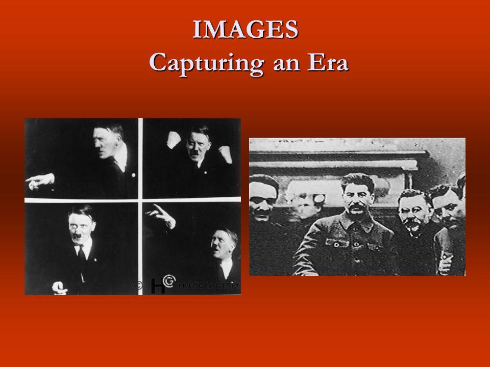 IMAGES Capturing an Era