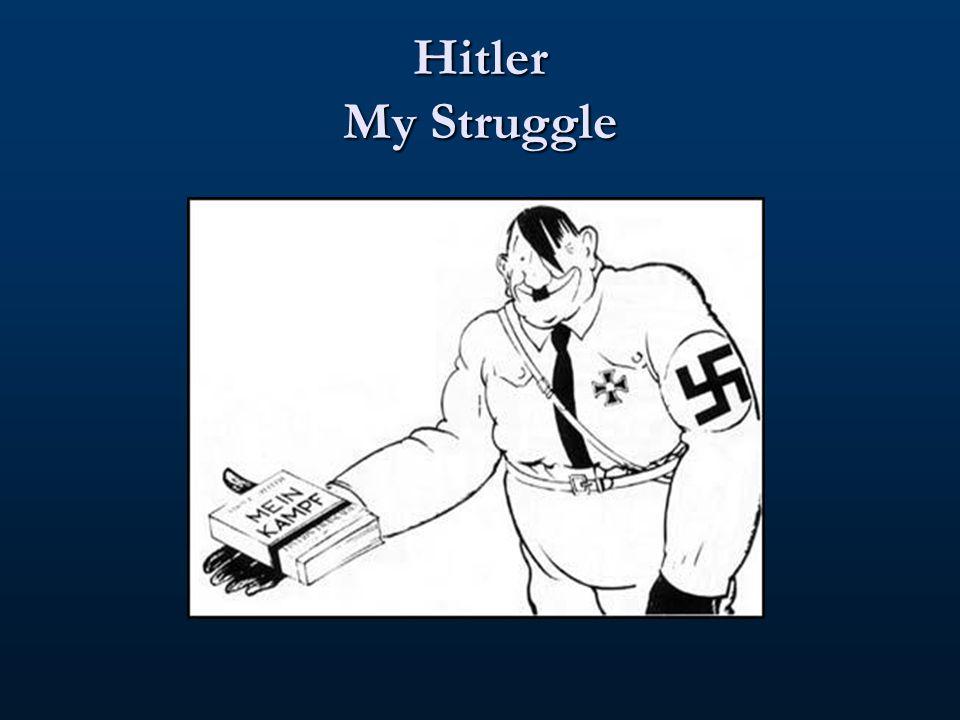 Hitler My Struggle