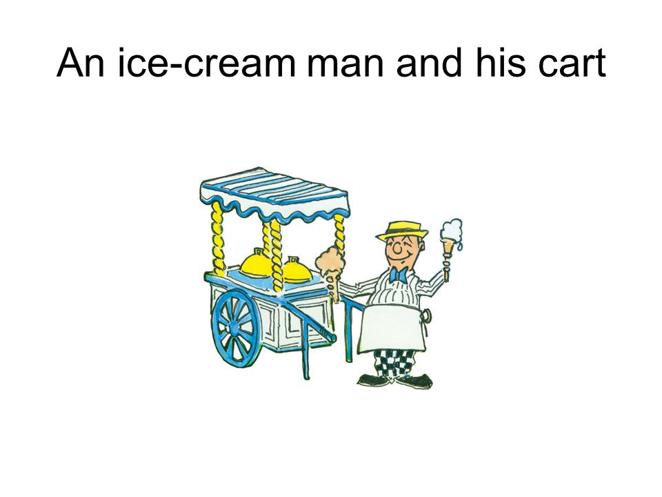 An ice-cream man and his cart