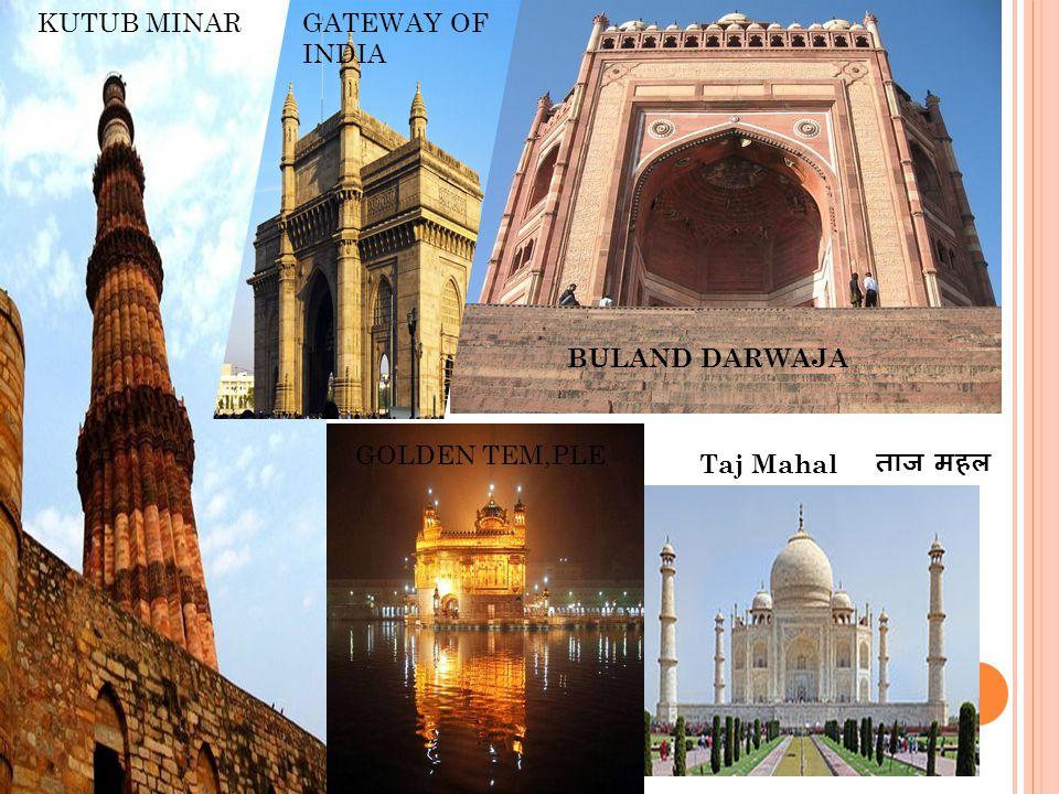 ताज महल Taj Mahal BULAND DARWAJA KUTUB MINARGATEWAY OF INDIA GOLDEN TEM,PLE