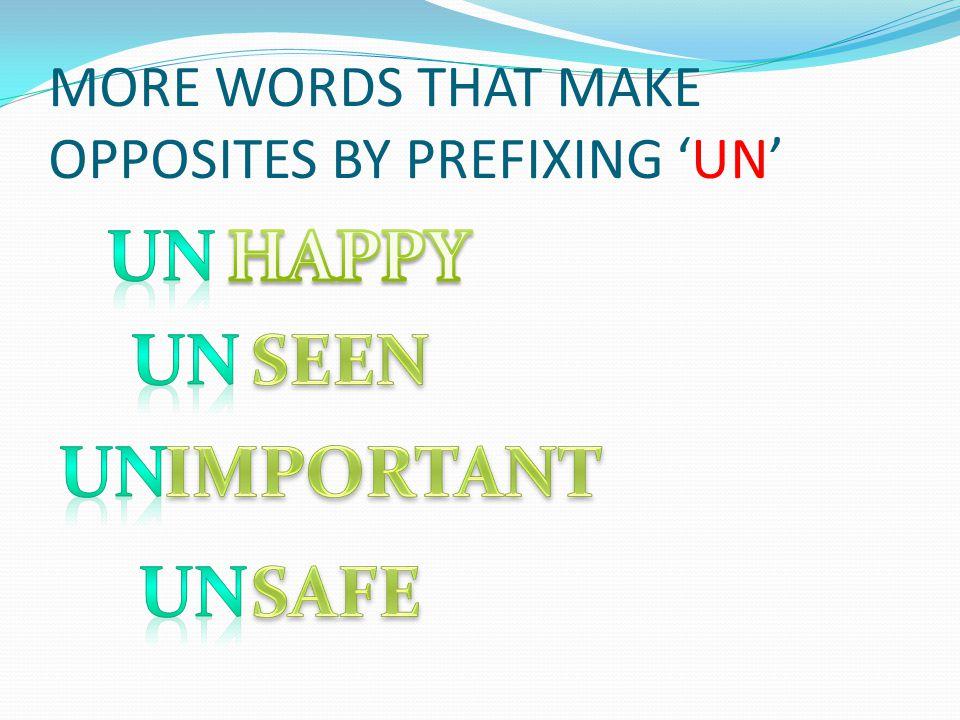 WORDS THAT PREFIX 'IM' TO CHANGE INTO OPPOSITES