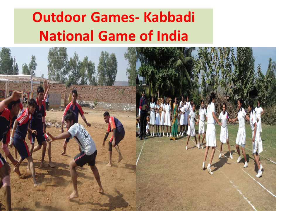 Outdoor Games- Kabbadi National Game of India