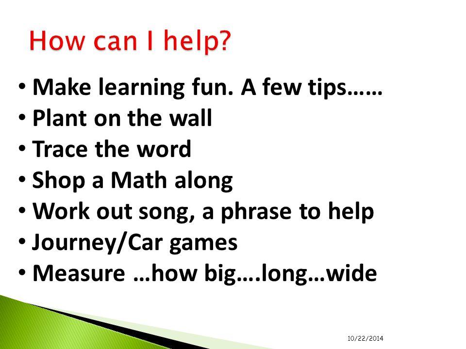 Make learning fun.