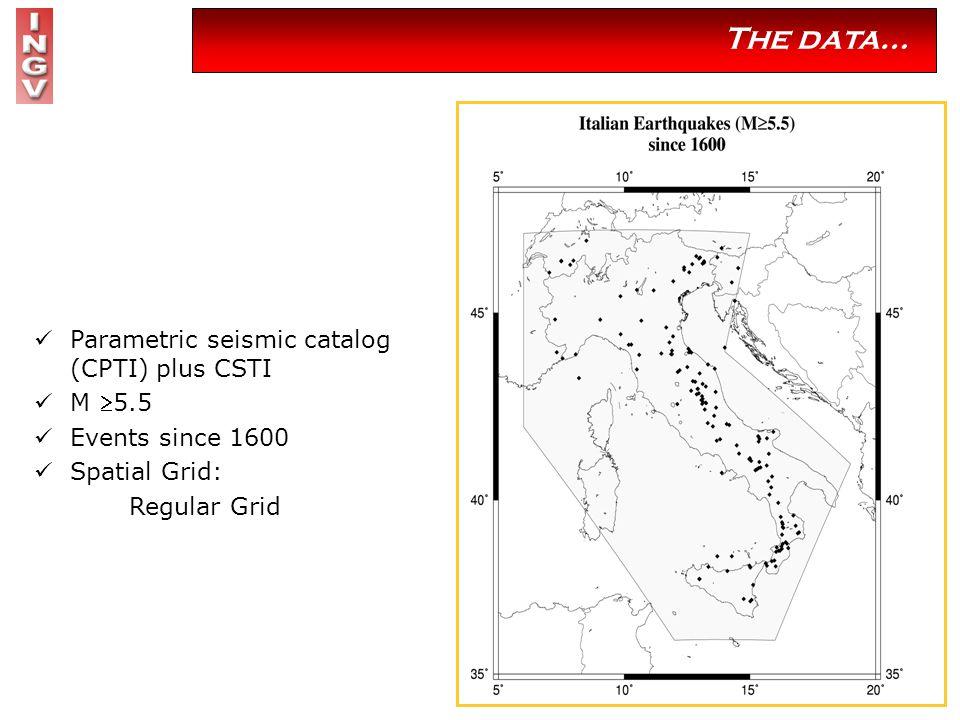 Parametric seismic catalog (CPTI) plus CSTI M 5.5 Events since 1600 Spatial Grid: Regular Grid The data…