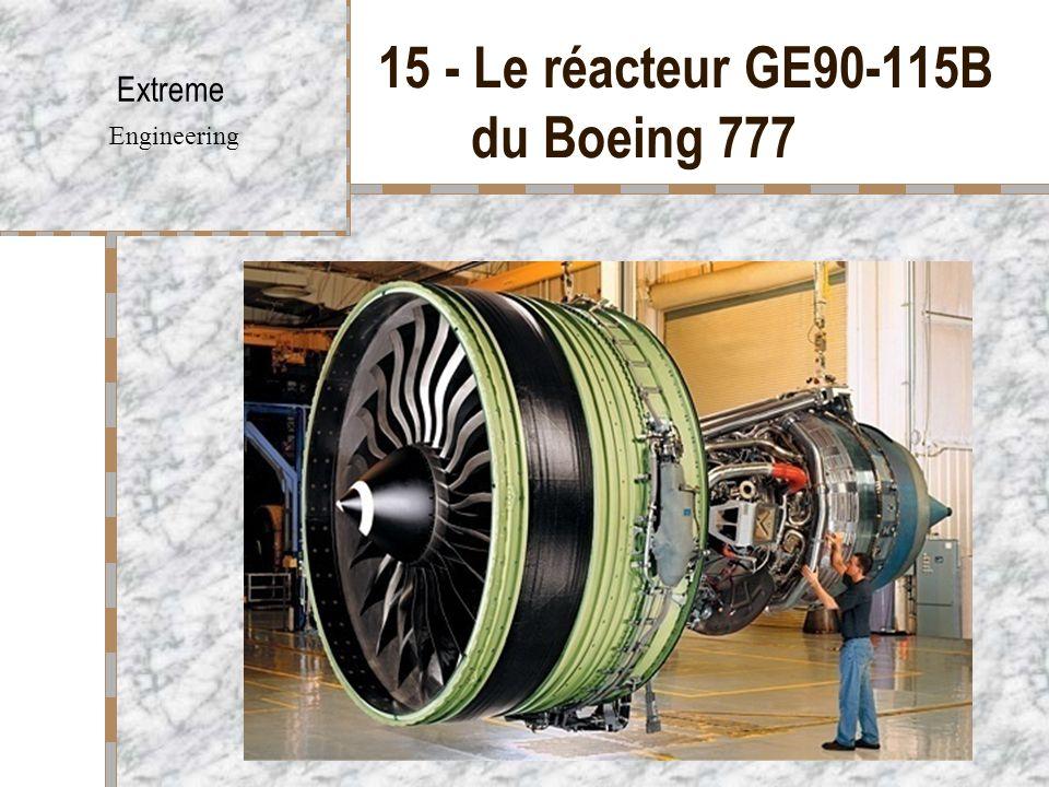 15 - Le réacteur GE90-115B du Boeing 777 Extreme Engineering