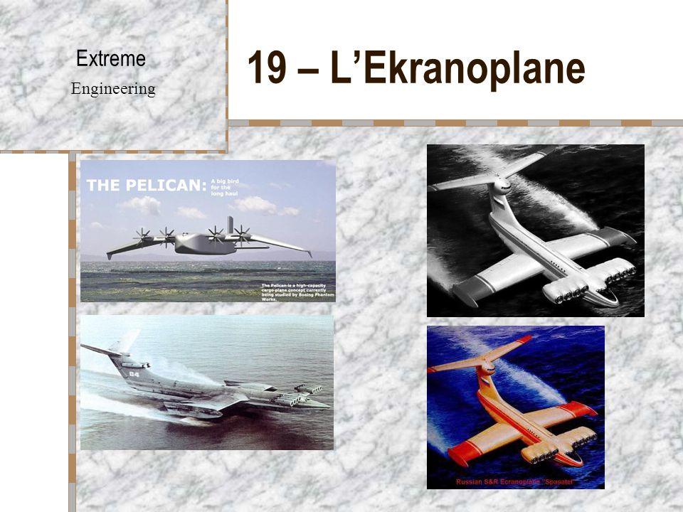 19 – L'Ekranoplane Extreme Engineering