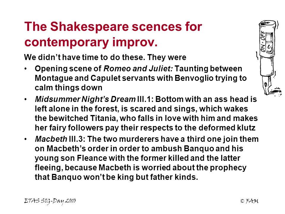 ETAS SIG-Day 2010 © FAM The Shakespeare scences for contemporary improv.
