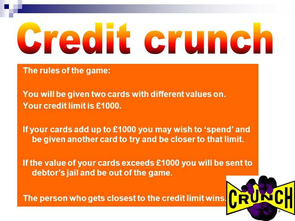 The rules of the game: You will be given two cards with different values on. Your credit limit is £1000. If your cards add up to £1000 you may wish to