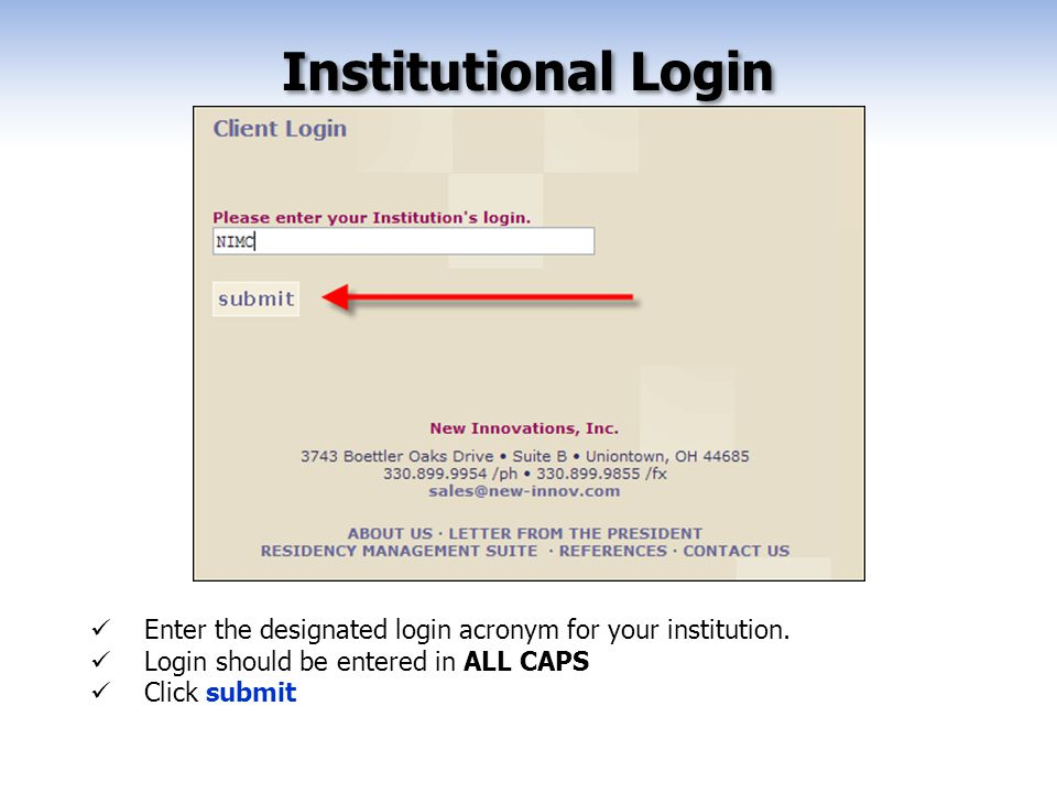 Enter the designated login acronym for your institution.