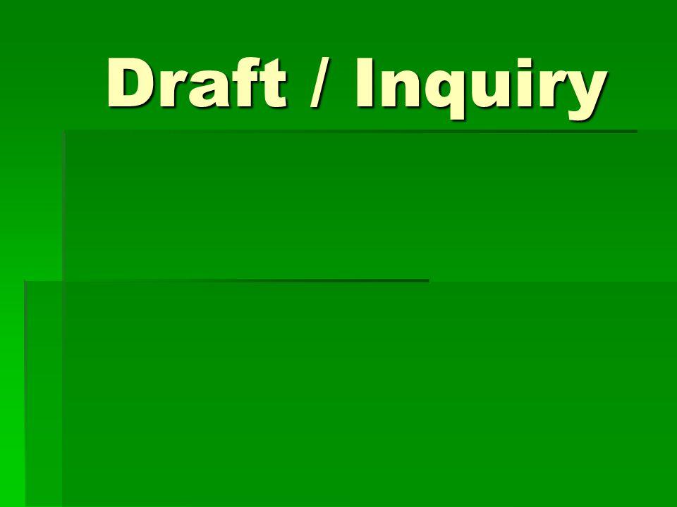 Draft / Inquiry