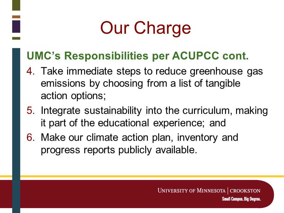 Our Charge UMC's Responsibilities per ACUPCC cont.