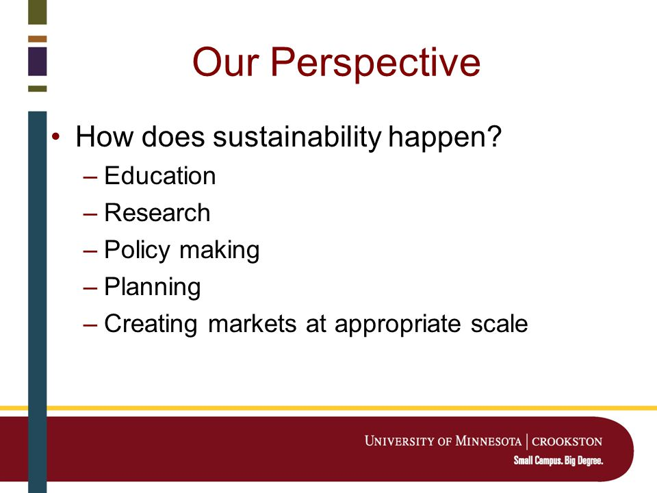 Our Perspective How does sustainability happen.