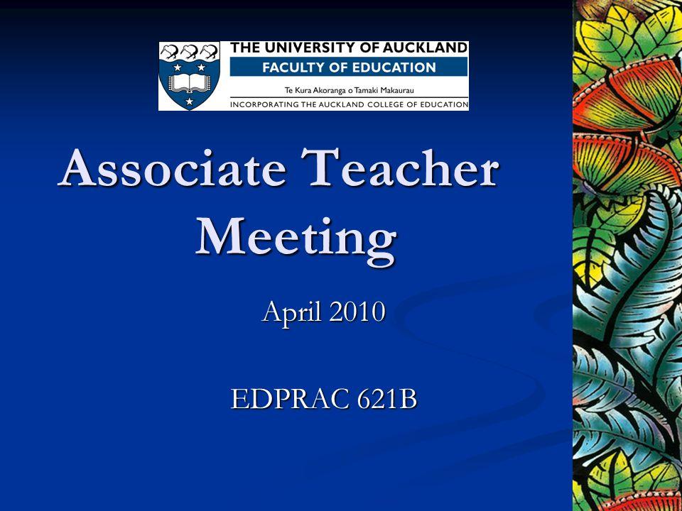 Associate Teacher Meeting April 2010 EDPRAC 621B