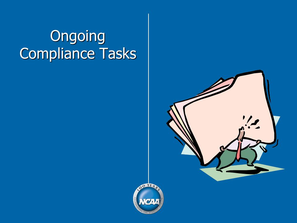Ongoing Compliance Tasks