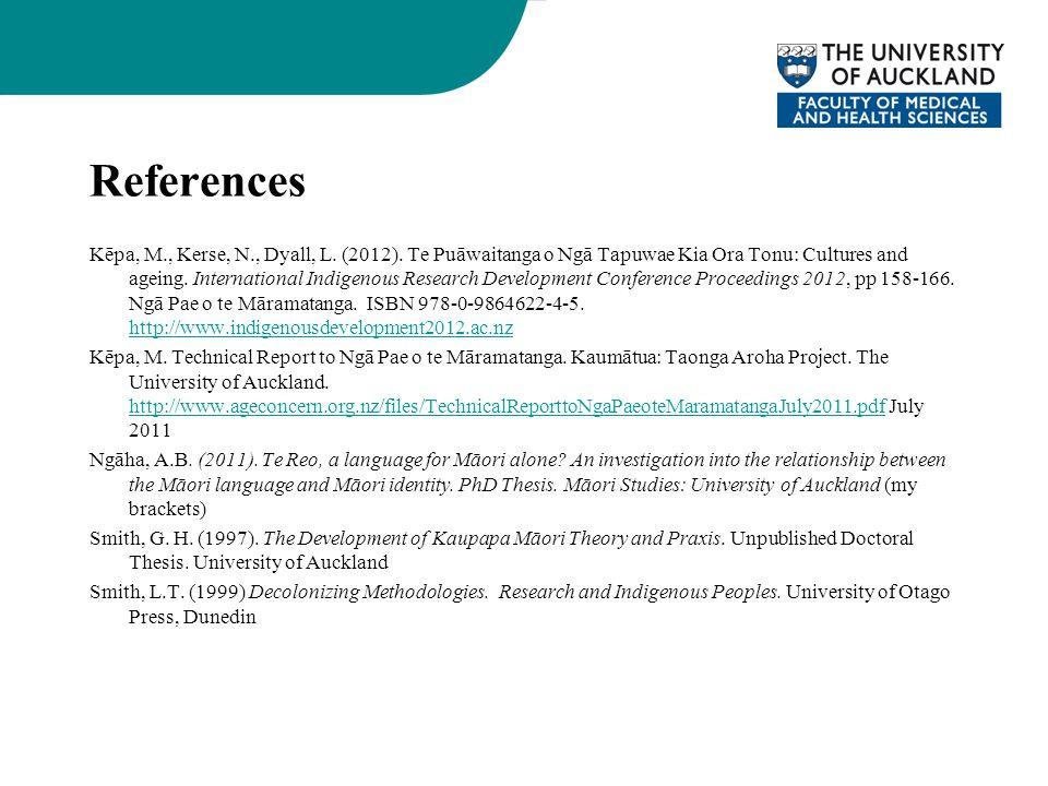 References Kēpa, M., Kerse, N., Dyall, L. (2012).