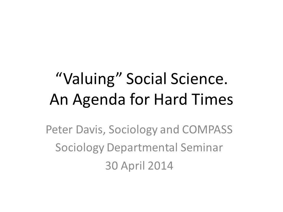 Valuing Social Science.