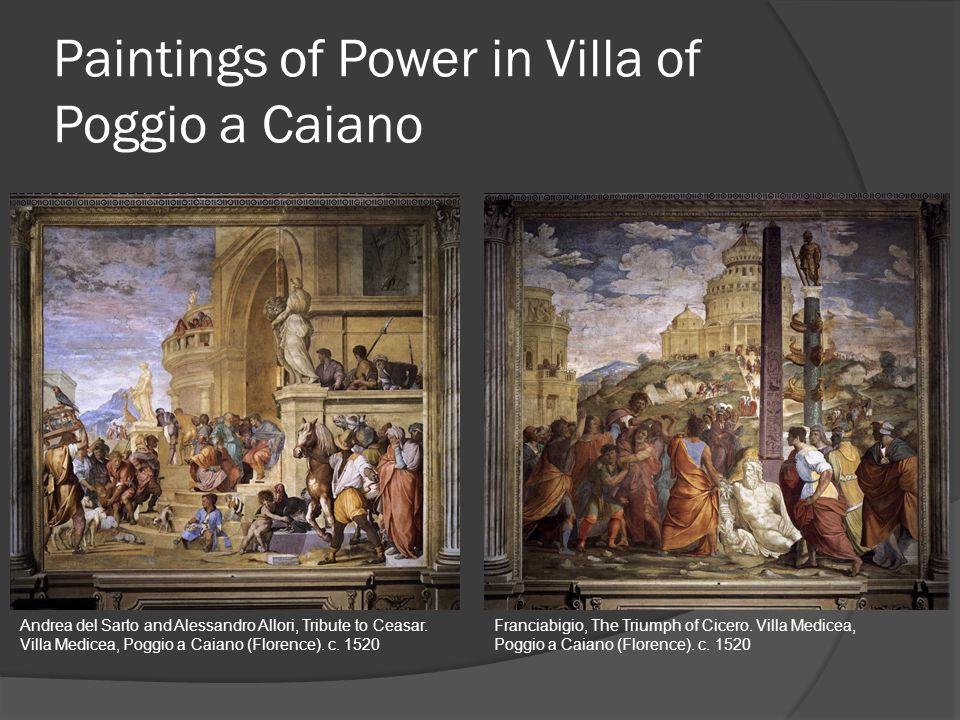 Paintings of Power in Villa of Poggio a Caiano Andrea del Sarto and Alessandro Allori, Tribute to Ceasar.