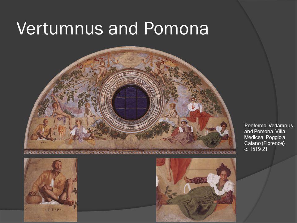Vertumnus and Pomona Pontormo, Vertamnus and Pomona.