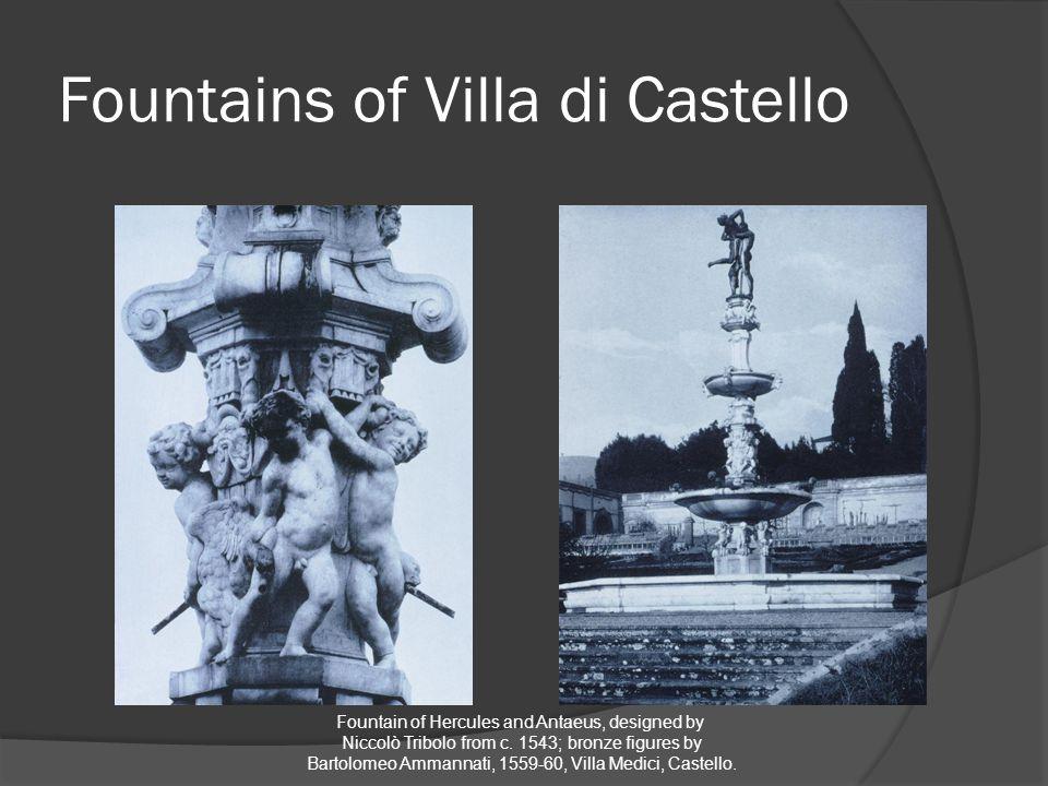 Fountains of Villa di Castello Fountain of Hercules and Antaeus, designed by Niccolò Tribolo from c.