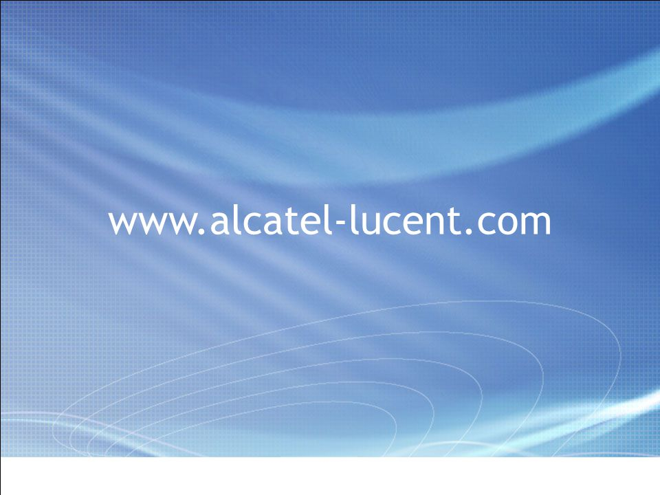 All Rights Reserved © Alcatel-Lucent 2006, ##### www.alcatel-lucent.com