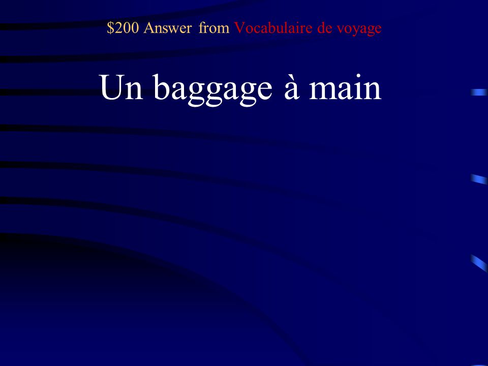 $200 Question from Vocabulaire de voyage suitcase