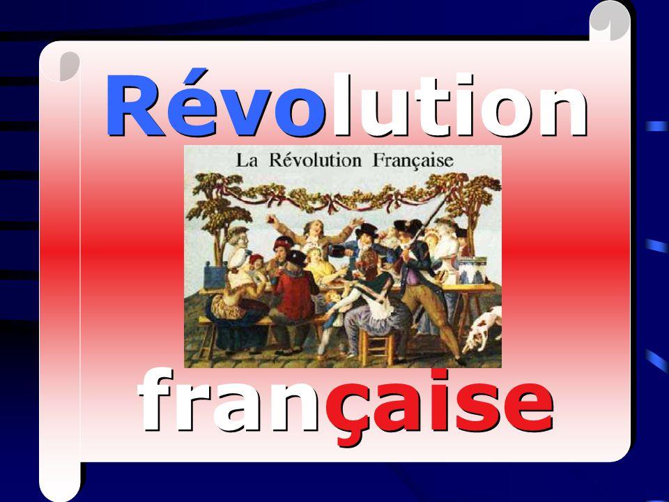 Révolution française Révolution française