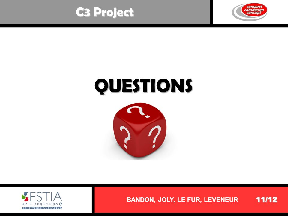 11/12 C3 Project BANDON, JOLY, LE FUR, LEVENEUR QUESTIONS
