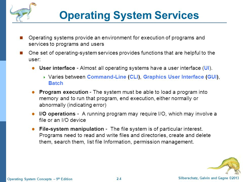 2.25 Silberschatz, Galvin and Gagne ©2013 Operating System Concepts – 9 th Edition Standard C Library Example C program invoking printf() library call, which calls write() system call