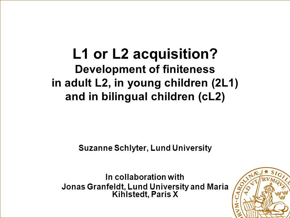 L1 or L2 acquisition.