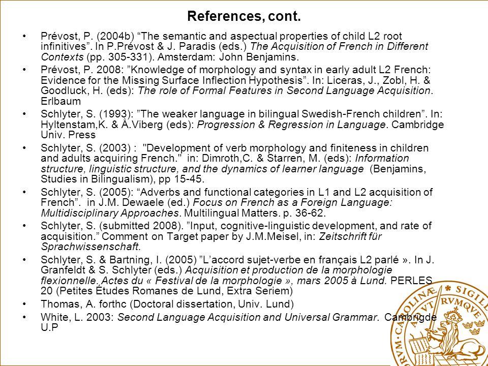 References, cont. Prévost, P.