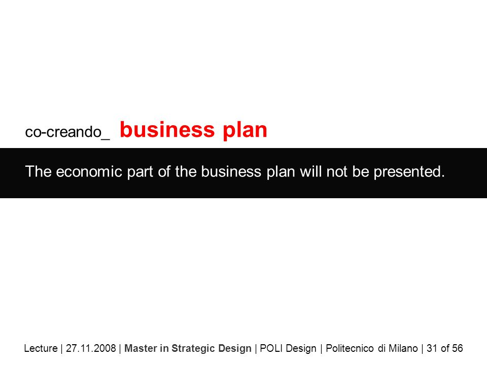 co-creando_ business plan The economic part of the business plan will not be presented.