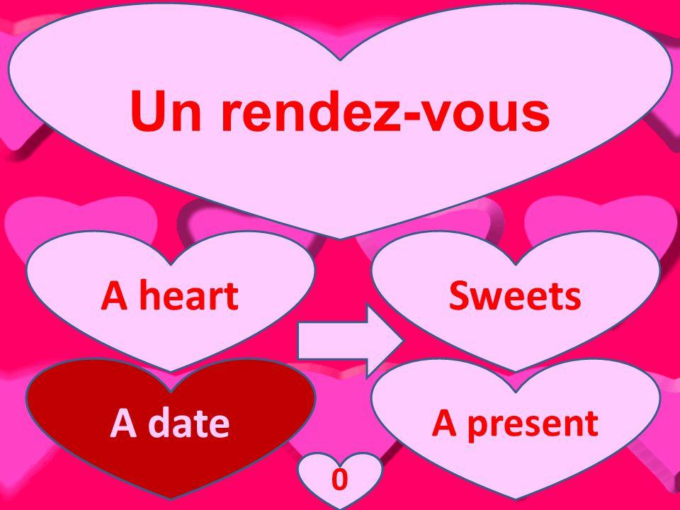 Un rendez-vous A heartSweets A date A present A date 3210