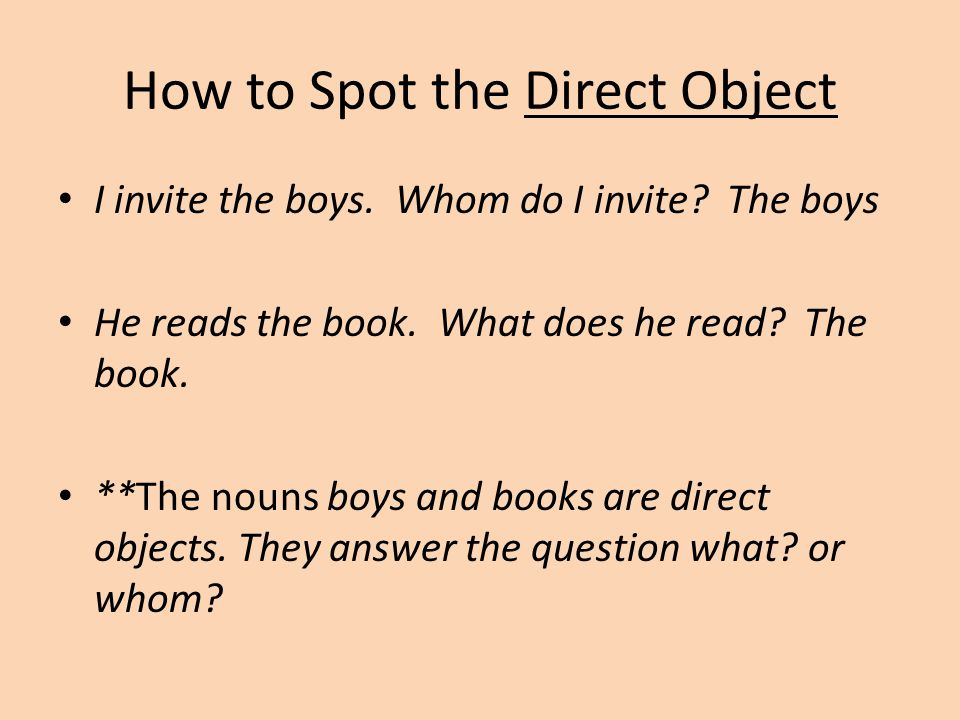 Where is the Direct Object .REMEMBER THESE SENTENCES* Lui chiama il cameriere.