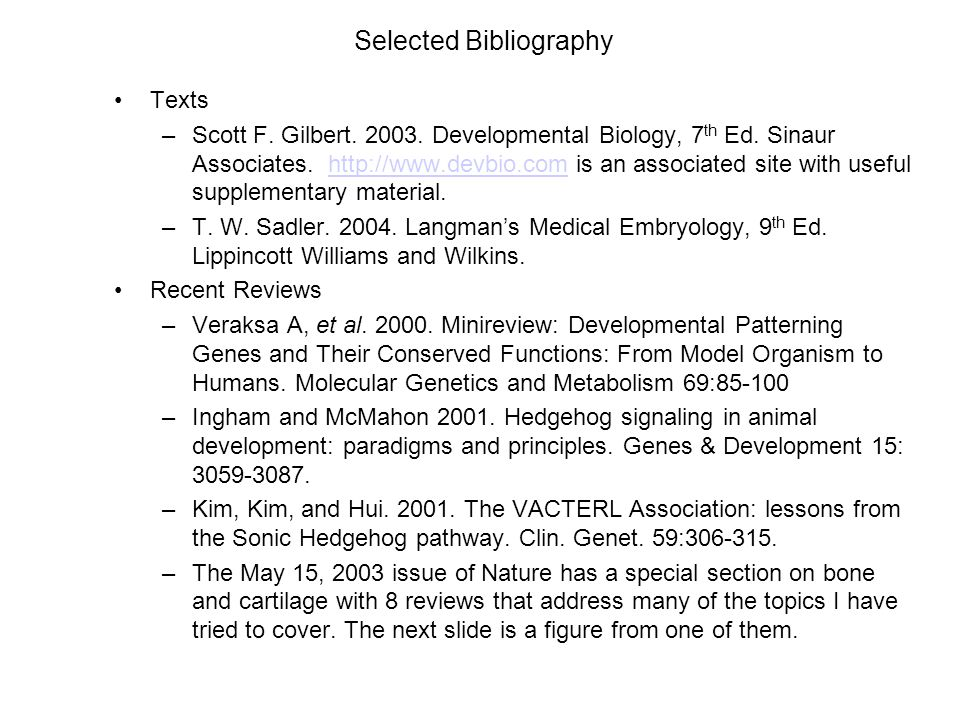 Selected Bibliography Texts –Scott F. Gilbert. 2003.