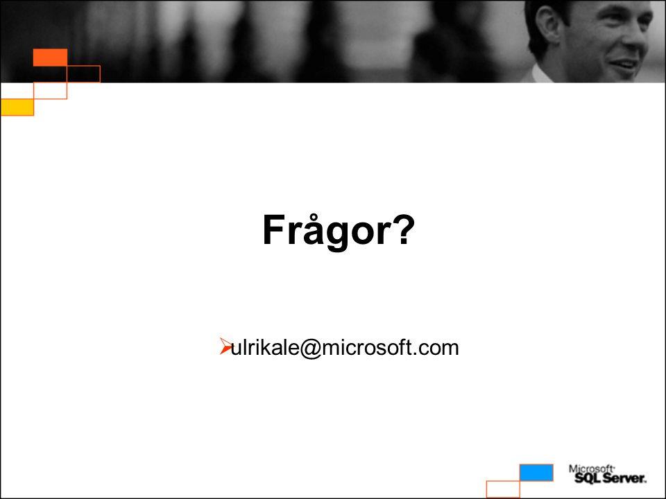 Frågor?  ulrikale@microsoft.com