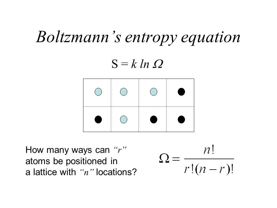 w min = T 0  s mix = k T 0 (ln  12 ) Ex. 4 atoms in 8 locations