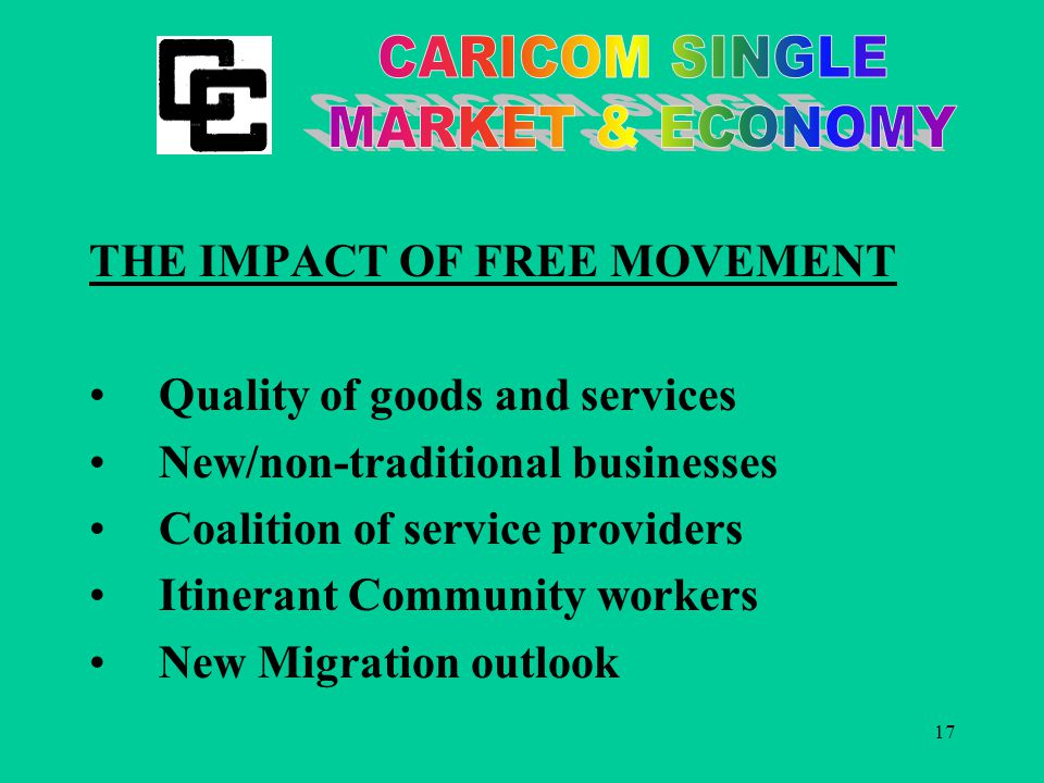 17 THE IMPACT OF FREE MOVEMENT Quality of goods and services New/non-traditional businesses Coalition of service providers Itinerant Community workers New Migration outlook