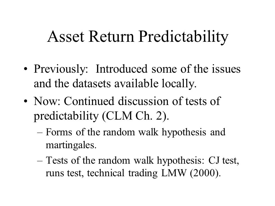Asset Return Predictability Previously: Introduced some of the issues and the datasets available locally.