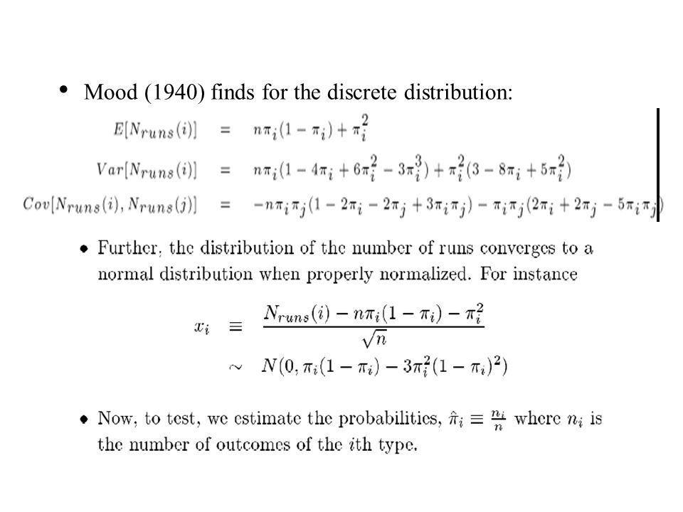 Mood (1940) finds for the discrete distribution: