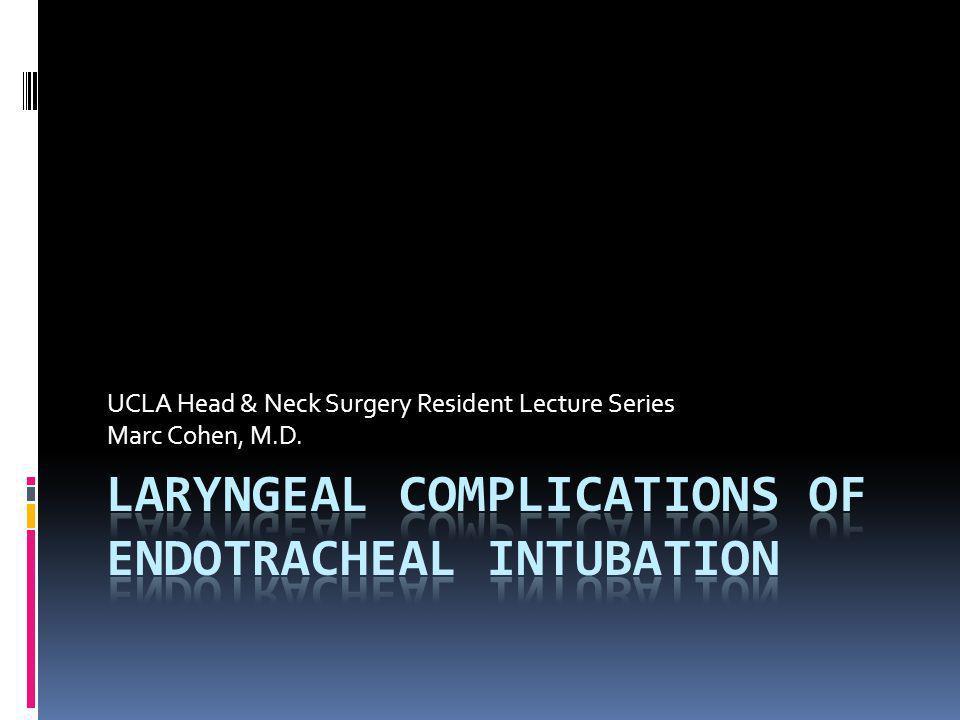 UCLA Head & Neck Surgery Resident Lecture Series Marc Cohen, M.D.