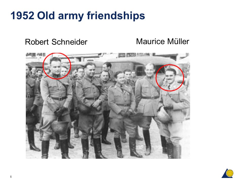 6 1952 Old army friendships Robert Schneider Maurice Müller
