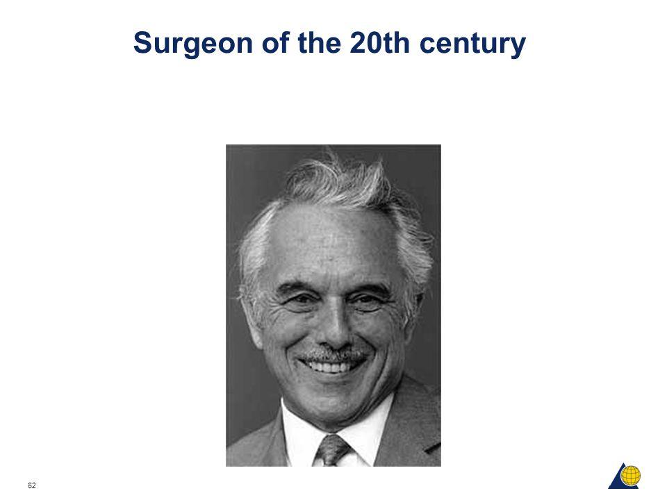 62 Surgeon of the 20th century