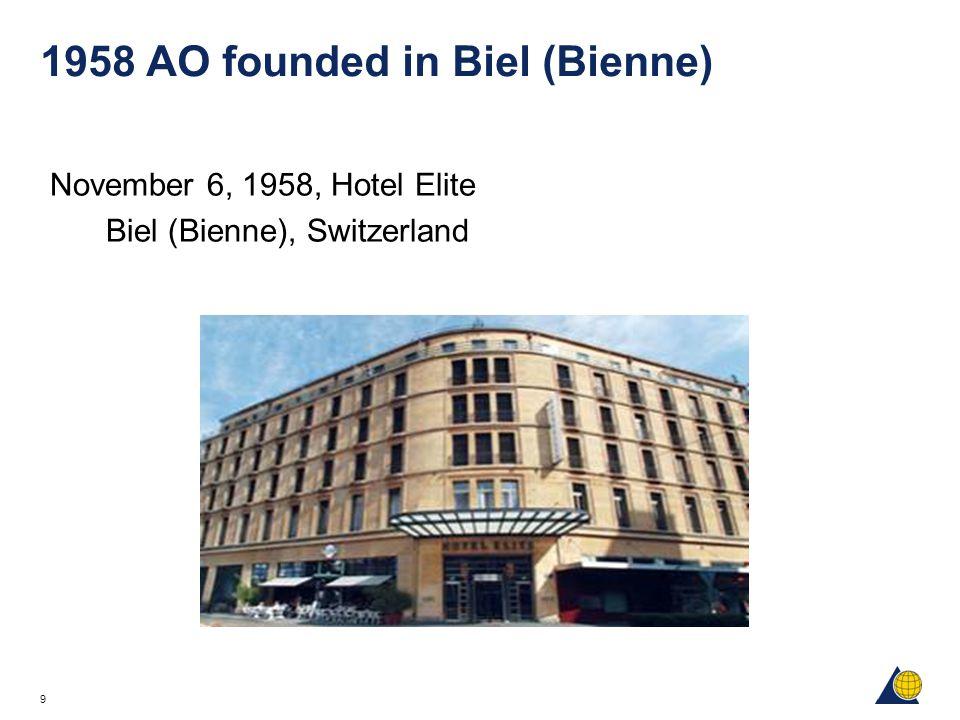 9 1958 AO founded in Biel (Bienne) November 6, 1958, Hotel Elite Biel (Bienne), Switzerland