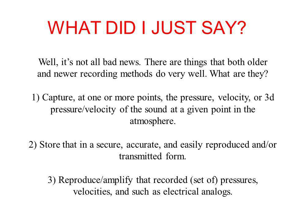 Remember the Filters in the ear.Your ear is a time analyzer.