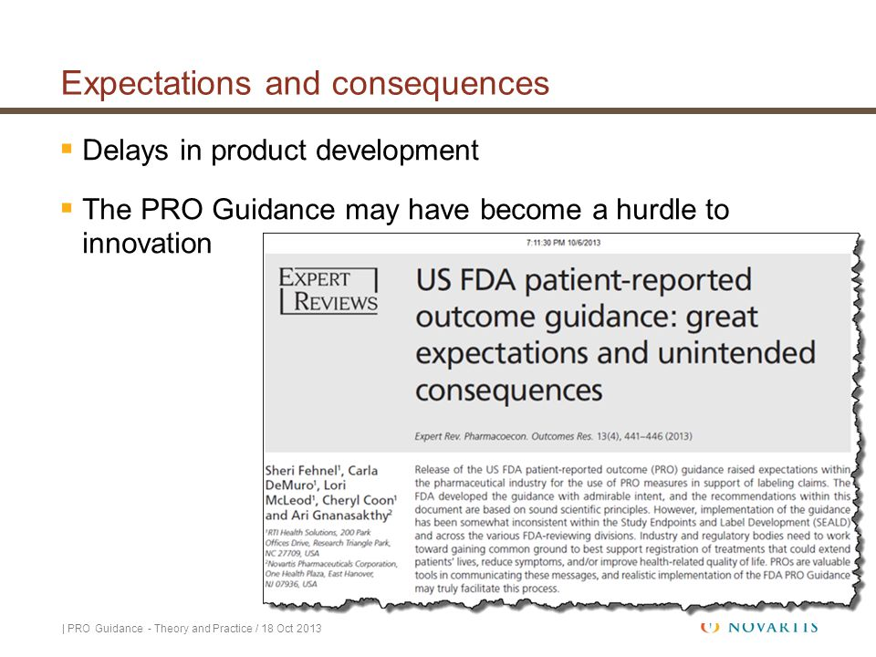 Expectations and consequences  Delays in product development  The PRO Guidance may have become a hurdle to innovation | PRO Guidance - Theory and Pr