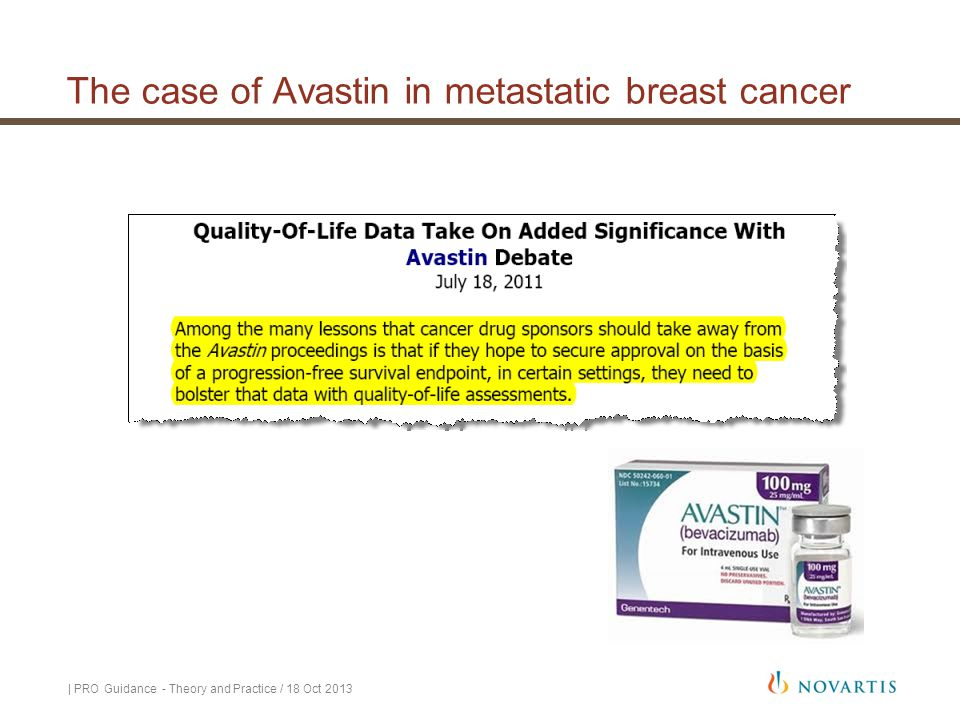 The case of Avastin in metastatic breast cancer | PRO Guidance - Theory and Practice / 18 Oct 2013