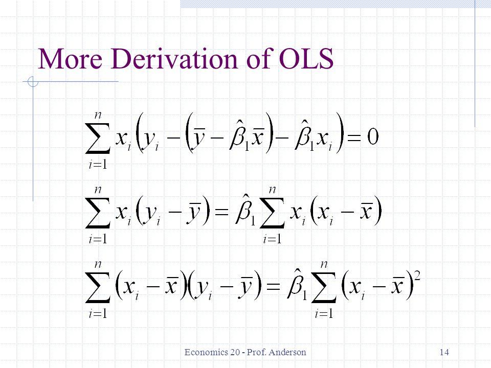 Economics 20 - Prof. Anderson14 More Derivation of OLS