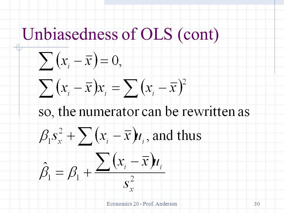 Economics 20 - Prof. Anderson30 Unbiasedness of OLS (cont)
