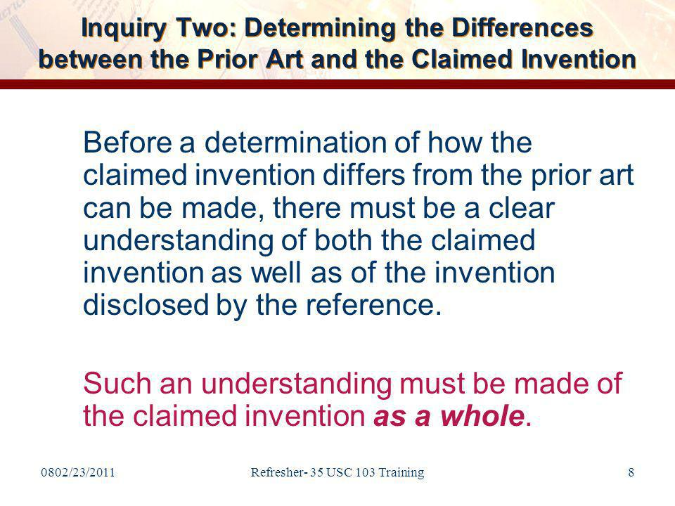 0802/23/2011Refresher- 35 USC 103 Training29 The Claimed Invention Claim 1.