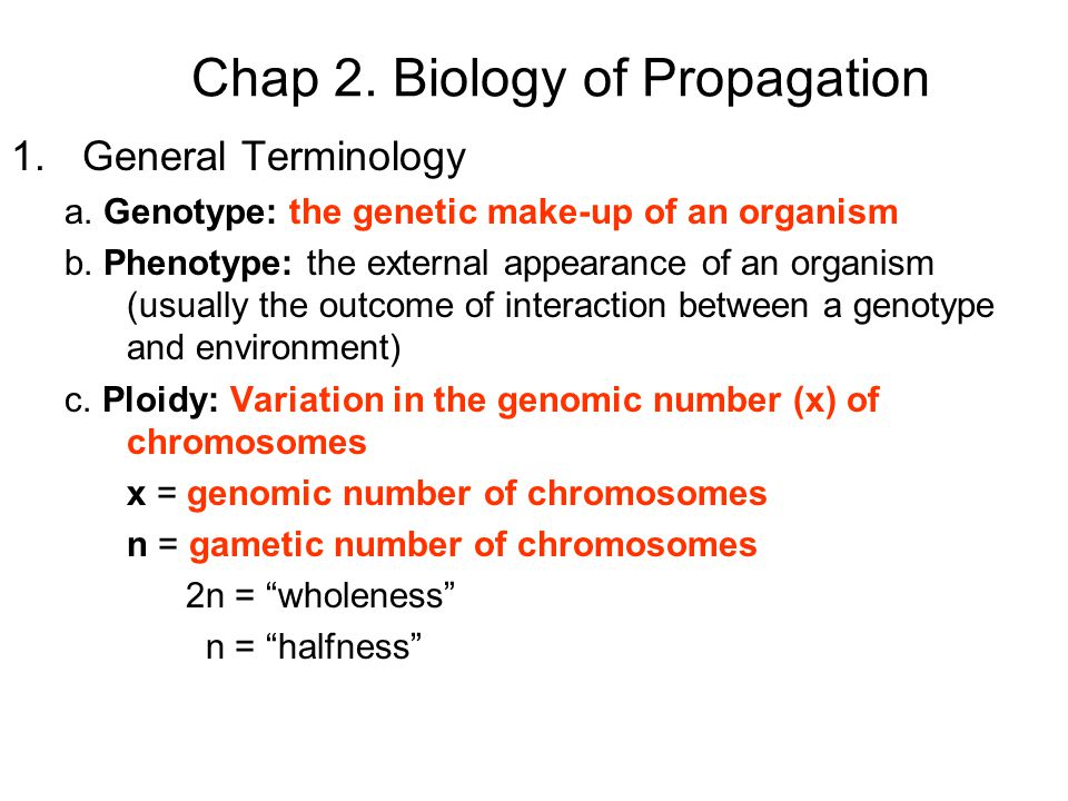 Chap 2. Biology of Propagation 1.General Terminology a.